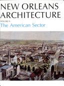 New Orleans Architecture Pdf/ePub eBook