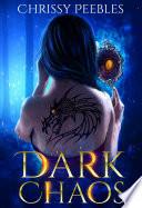Dark Chaos   Book 1 Book