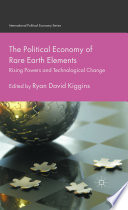 The Political Economy of Rare Earth Elements