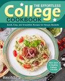 The Effortless College Cookbook