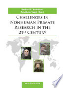 Challenges in Nonhuman Primate Research in the 21st Century