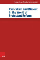 Radicalism and Dissent in the World of Protestant Reform Pdf/ePub eBook