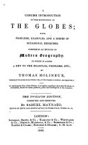 A concise introduction to the knowledge of the globes ... The twelfth edition, corrected and improved. By Samuel Maynard