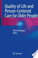 Quality Of Life And Person Centered Care For Older People