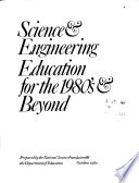 Science and Engineering Education for the 1980s and Beyond