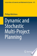 Dynamic And Stochastic Multi Project Planning Book PDF