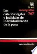 Los criterios legales y judiciales de individualización de la pena