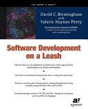 Software Development on a Leash