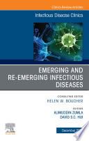 Emerging and Re Emerging Infectious Diseases   An Issue of Infectious Disease Clinics of North America E Book Book