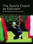The Sports Coach as Educator Pdf/ePub eBook