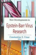 New Developments in Epstein Barr Virus Research