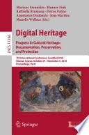 Digital Heritage  Progress in Cultural Heritage  Documentation  Preservation  and Protection