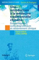 Une introduction à la médecine traditionnelle chinoise - Tome 2