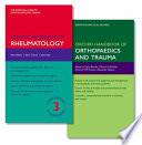 Oxford Handbook of Rheumatology and Oxford Handbook of Orthopaedics and Trauma