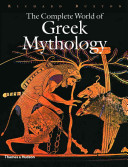 The Complete World of Greek Mythology Book
