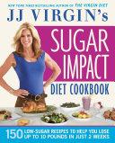 JJ Virgin's Sugar Impact Diet Cookbook Pdf/ePub eBook