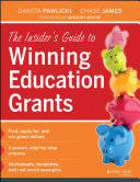 The Insider s Guide to Winning Education Grants