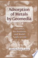 Adsorption of Metals by Geomedia