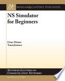 NS Simulator for Beginners by Eitan Altman,Tania Jiménez PDF