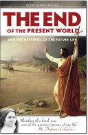 Pdf The End of the Present World and the Mysteries of the Future Life