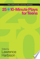 25 10-Minute Plays for Teens by Lawrence Harbison PDF