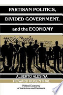 Partisan Politics  Divided Government  and the Economy