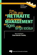 Pdf D'une culture de retraite vers un nouveau management des âges et des temps sociaux Telecharger