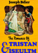 Pdf THE ROMANCE OF TRISTAN AND ISEULT Telecharger