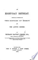 An Eight Day Retreat  principally intended for the Sisters of Mercy and the active Orders Book
