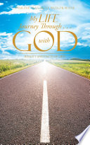 My Life Journey Through       with God Book