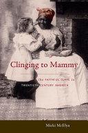 Clinging to Mammy Pdf/ePub eBook