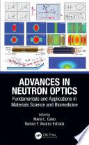 Advances in Neutron Optics