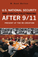 U.S. National Security and Foreign Policymaking After 9/11 Pdf/ePub eBook