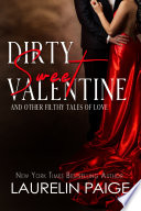 Dirty Sweet Valentine