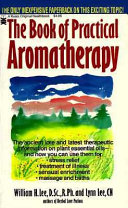 The Book of Practical Aromatherapy