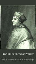 The Life of Cardinal Wolsey