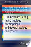 Luminescence Dating in Archaeology  Anthropology  and Geoarchaeology