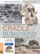 The Official Field Guide to the Cradle of Humankind