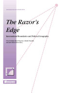 The Razor s Edge International Boundaries and Political Geography  Essays in Honour of Professor Gerald Blake