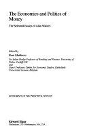 The Economics and Politics of Money