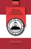 Historia mínima de Centroamérica