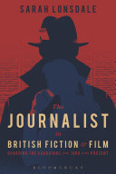 The Journalist in British Fiction and Film