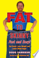Fat to Skinny Fast and Easy