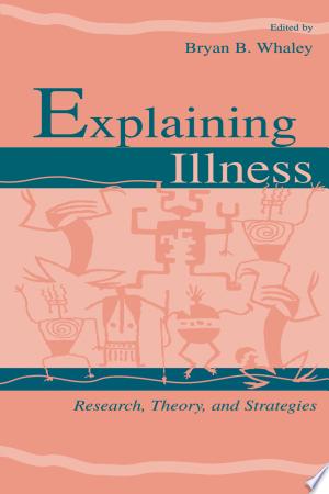Download Explaining Illness Free Books - Dlebooks.net