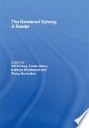 The Gendered Cyborg