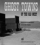 Ghost Towns of the Old West