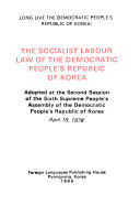 The Socialist Labour Law of the Democratic People's Republic of Korea