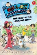 The Case of the Amazing Zelda (Book 4) Pdf/ePub eBook