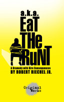 A.k.a Eat the Runt