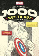 Marvel - The Amazing 1000 Dot-to-Dot Book